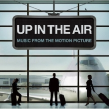 Up in the Air: Music from the Motion Picture, CD / Album