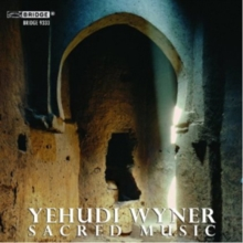 Yehudi Wyner: Sacred Music, CD / Album