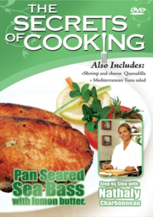 The Secrets of Cooking: Pan Seared Sea Bass With Lemon Butter, DVD
