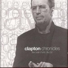 Chronicles: The Best Of Eric Clapton, CD / Album