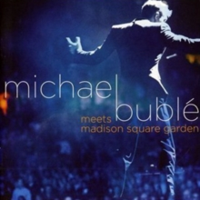 Michael Bublé Meets Madison Square Garden (Special Edition), CD / Album with DVD Cd