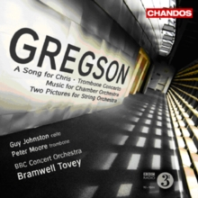 Gregson: A Song for Chris/Trombone Concerto/..., CD / Album