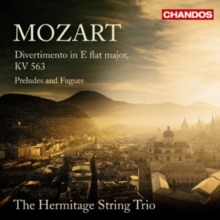 Mozart: Divertimento in E Flat Major, K563/Preludes and Fugues, CD / Album