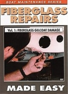 Fibreglass Repairs Made Easy: Vol 1 - Fibreglass Gelcoat Damage, DVD