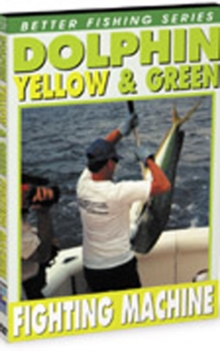 Fishing for Dolphin - Yellow and Green Fighting Machine, DVD  DVD