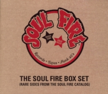 The Soul Fire Box Set: Rare Sides from the Soul Fire Catalog, CD / Album