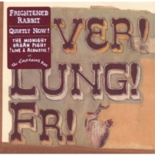 Quietly Now!: Liver! Lung! Fr!, CD / Album
