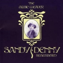 Music Weaver, The: Sandy Denny Remembered, CD / Album Cd