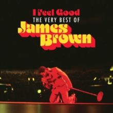 I Feel Good: The Very Best of James Brown, CD / Album