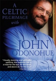 A   Celtic Pilgrimage With John O'Donohue, DVD