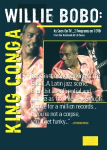 Willie Bobo: King Conga, DVD