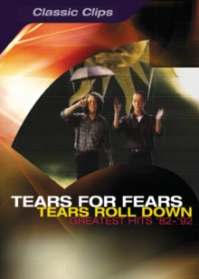 Tears for Fears: Tears Roll Down - Greatest Hits '82-'92, DVD