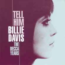 Tell Him - The Decca Years, CD / Album