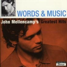 Words and Music: John Mellencamp's Greatest Hits, CD / Album