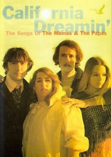 The Mamas and the Papas: California Dreaming - The Songs Of, DVD