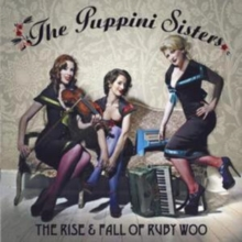 The Rise and Fall of Ruby Woo, CD / Album