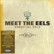 Meet the Eels: Essential Eels 1996 - 2006 Vol. 1, CD / Album
