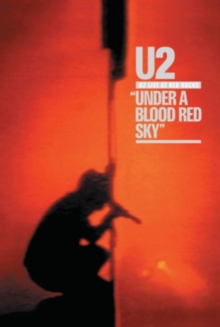 U2: Under a Blood Red Sky - Live at Red Rocks, DVD