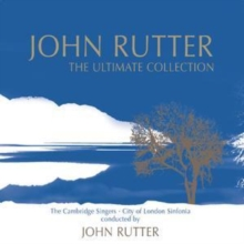 John Rutter: The Ultimate Collection, CD / Album