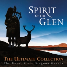 Spirit of the Glen: The Ultimate Collection, CD / Album