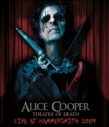 Alice Cooper: Theatre of Death - Live at Hammersmith 2009, DVD