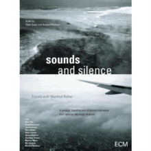 Sounds and Silence - Travels With Manfred Eicher, DVD