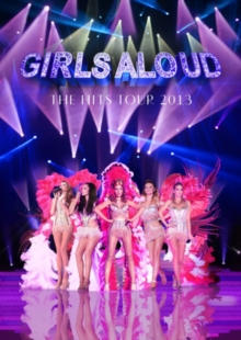 Girls Aloud: Ten - The Hits Tour 2013, DVD