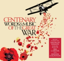 Centenary: Words and Music of the Great War, CD / Album
