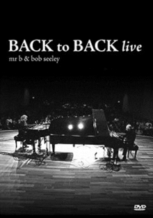 Mr. B and Bob Seeley: Back to Back, DVD