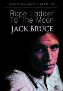 Jack Bruce: Rope Ladder to the Moon, DVD