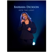 Barbara Dickson: Into the Light, DVD