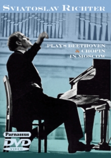 Sviatoslav Richter Plays Beethoven and Chopin in Moscow, DVD