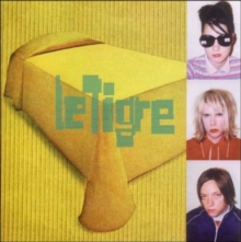 Le Tigre, CD / Album