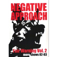 Negative Approach: Fair Warning - Volume 2: More Shows - '82-'83, DVD  DVD