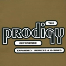 The Prodigy Experience: Expanded: Remixes and B-sides, CD / Album