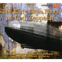 Early Blues Roots of Led Zeppelin, CD / Album
