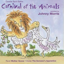 Carnival of the Animals : Johnny Morris, CD / Album