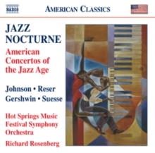 Jazz Nocturne: American Concertos of the Jazz Age, CD / Album Cd