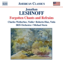 Jonathan Leshnoff: Forgotten Chants and Refrains, CD / Album