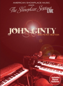 John Ginty: Bad News Travels, DVD