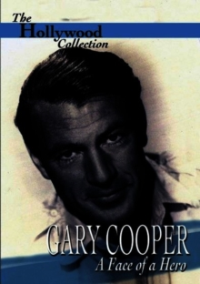 The Hollywood Collection: Gary Cooper - The Face of a Hero, DVD