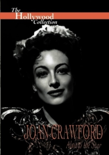 The Hollywood Collection: Joan Crawford - Always the Star, DVD DVD