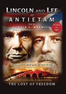 Lincoln and Lee at Antietam - The Cost of Freedom, DVD
