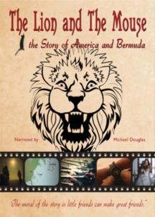 The Lion and the Mouse - The Story of America and Bermuda, DVD