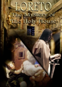 Loreto - The Mystery of the Holy House, DVD