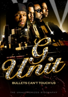 G Unit: Bullets Can't Touch Us - The Unauthorized Biography, DVD