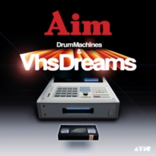 Drum Machines & VHS Dreams, CD / Album