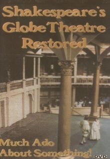 Shakespeare's Globe Theatre Restored, DVD