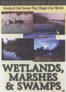 Physical Geography II: Wetlands, Marshes and Swamps, DVD
