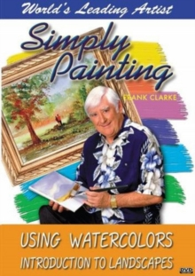 Simply Painting Using Watercolours: Introduction to Landscapes, DVD